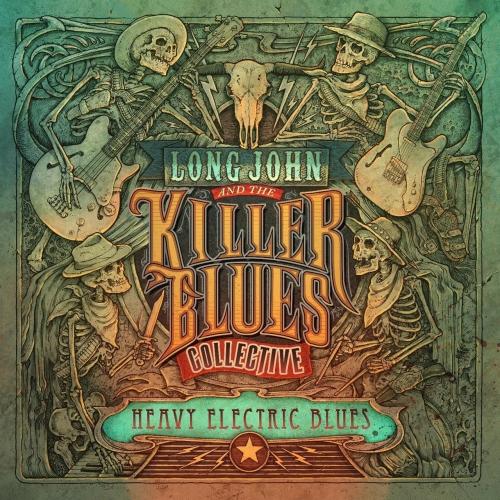 Long John & the Killer Blues Collective - Heavy Electric Blues (2017)