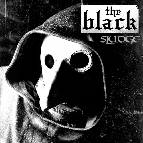 The Black - Sludge (2017)