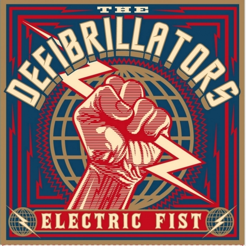 The Defibrillators - Electric Fist (2017)