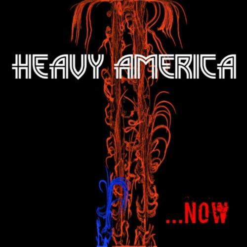 Heavy America - Now (2017)