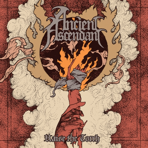 Ancient Ascendant - Raise the Torch (2017)