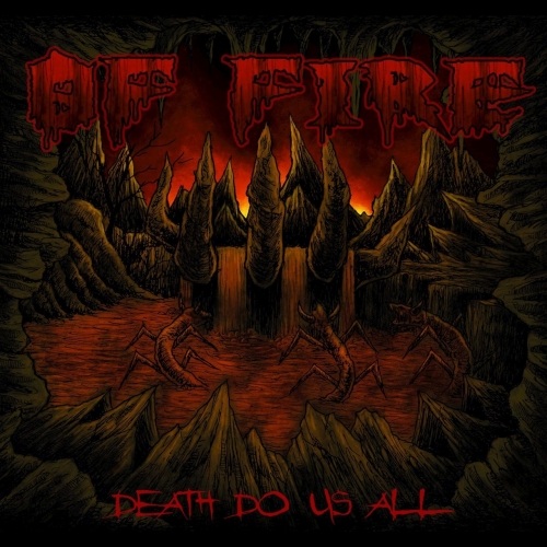 Of Fire - Death Do Us All (2017)