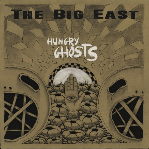 The Big East - Hungry Ghosts (2017)