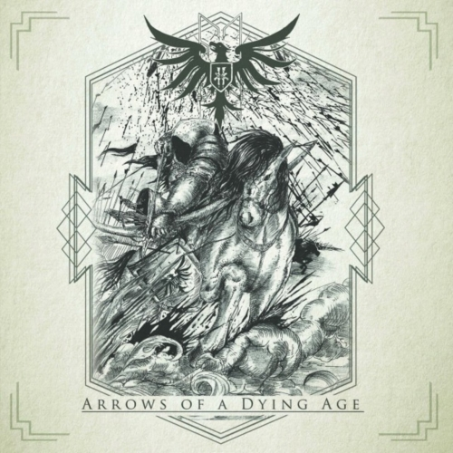Fin - Arrows of a Dying Age (2017)