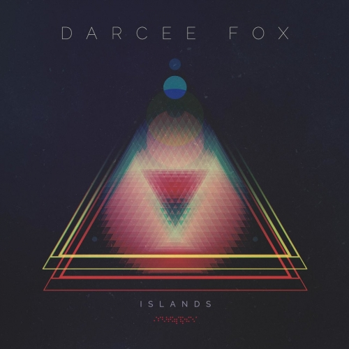 Darcee Fox - Islands (2017)