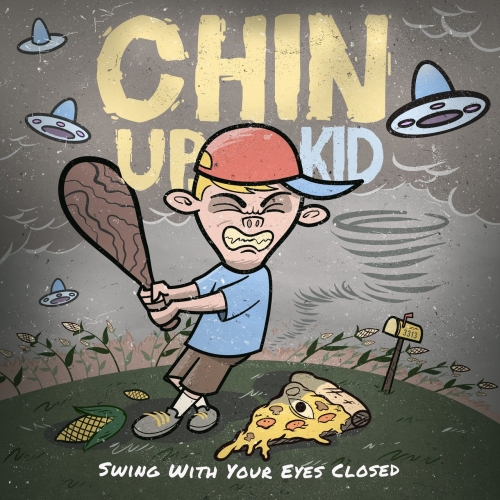 Chin Up, Kid - Swing with Your Eyes Closed (2017)