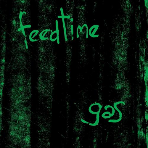 Feedtime - Gas (2017)
