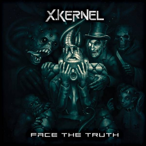 X.Kernel - Face the Truth (2017)