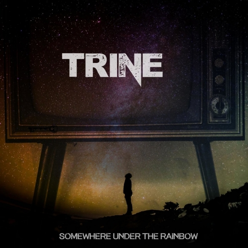 Trine - Somewhere Under the Rainbow (2017)