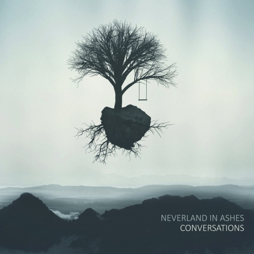 Neverland In Ashes - Conversations (2017)
