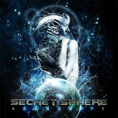 Secret Sphere - Archetype (Original Recording) (2010)
