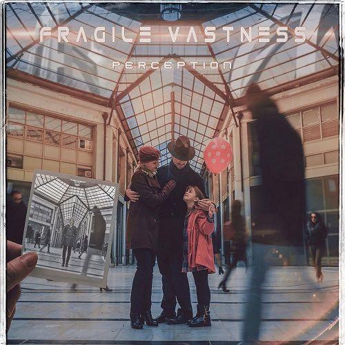 Fragile Vastness - Perception (2017)