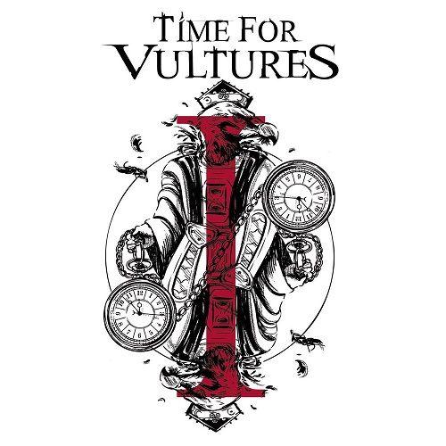 Time For Vultures - I (2017)