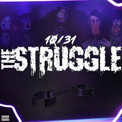 10/31 - The Struggle (2017)