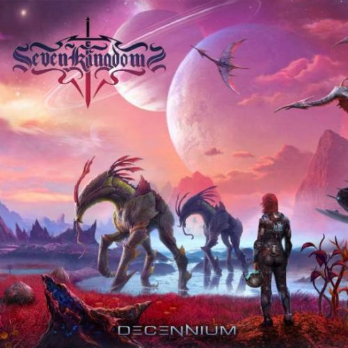 Seven Kingdoms - Decennium (2017)