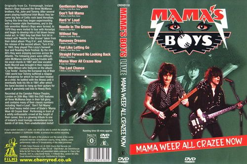 Mama's Boys - Mama Weer All Crazee Now (2006) (DVD5)