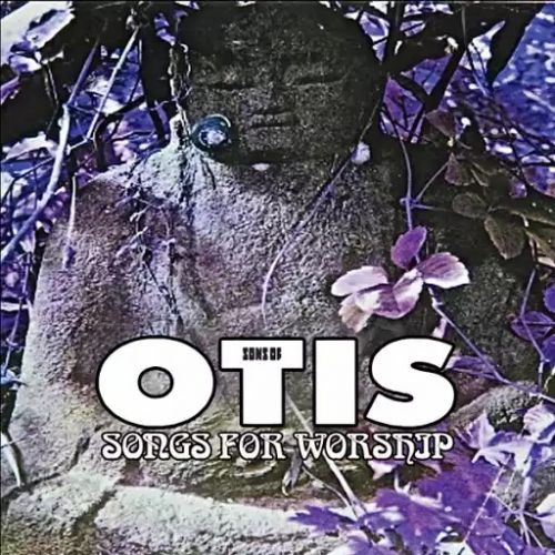 Sons of Otis - Songs for Worship (Remastered) (2017)