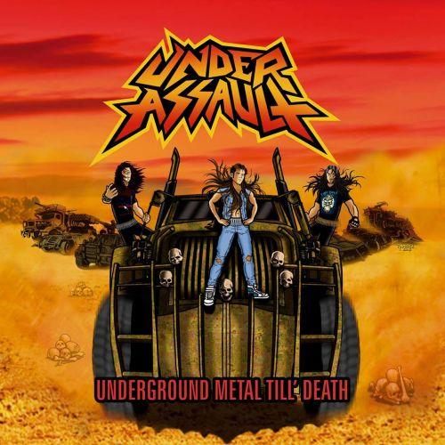 Under Assault - Underground Metal Till' Death (2016)