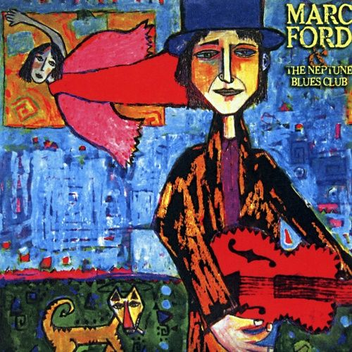 Marc Ford - Marc Ford & The Neptune Blues Club (2008)