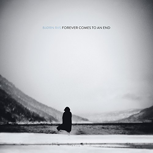 Bjorn Riis - Forever Comes To An End (2017)