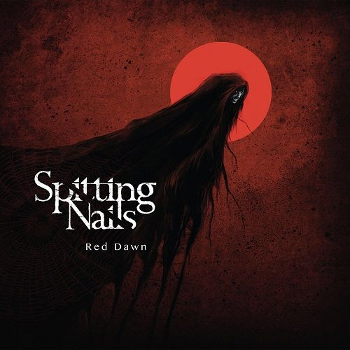 Spitting Nails - Red Dawn (2017)