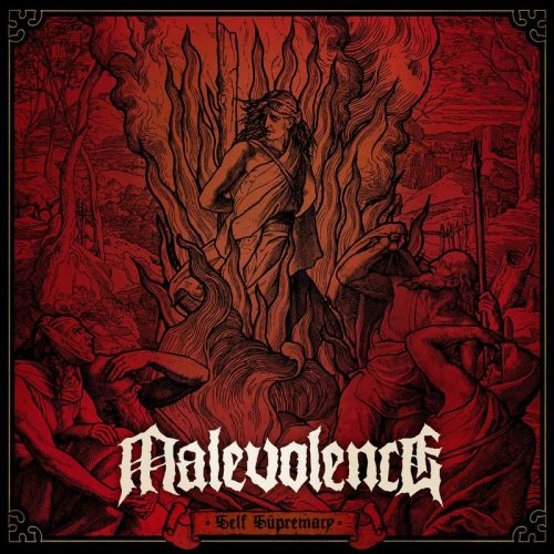 Malevolence - Self Supremacy (2017)