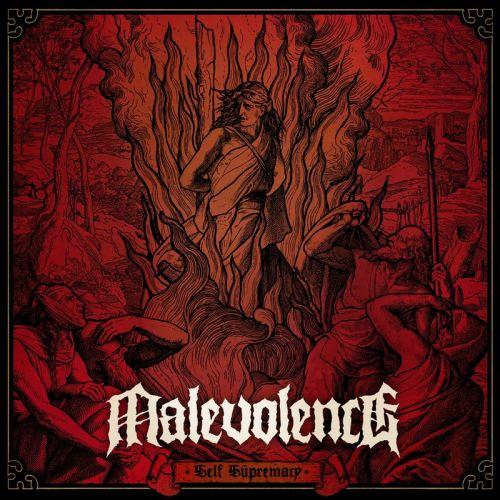 Malevolence - Self Supremacy (2017)