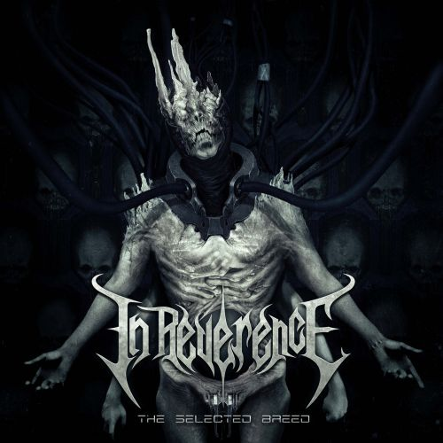 In Reverence - The Selected Breed (2017)