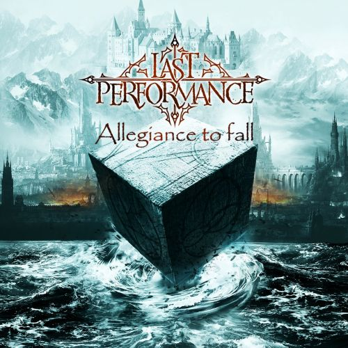 Last Performance - Allegiance to Fall (2017)