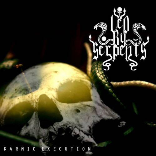 Led By Serpents - Karmic Execution (2016)