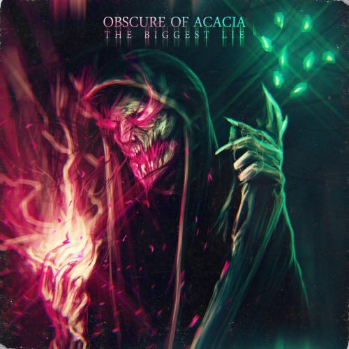 Obscure of Acacia - The Biggest Lie (2017)
