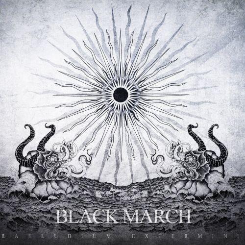Black March - Praeludium Exterminii (2017)