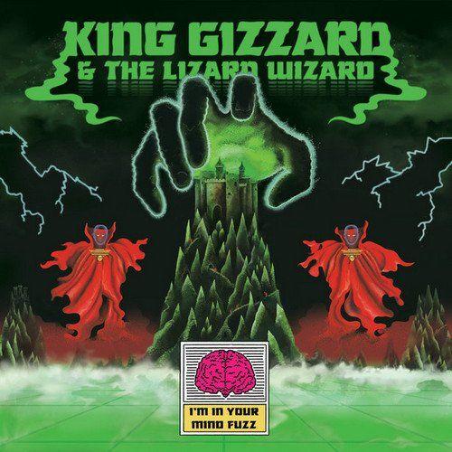 King Gizzard & The Lizard Wizard - I'm In Your Mind Fuzz (2014) [Reissue 2016]