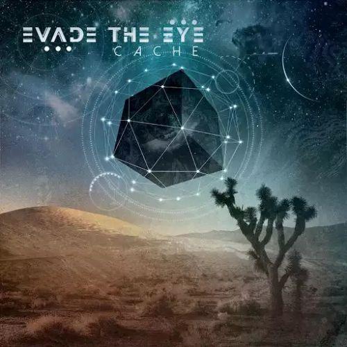 Evade the Eye - Cache (2017)