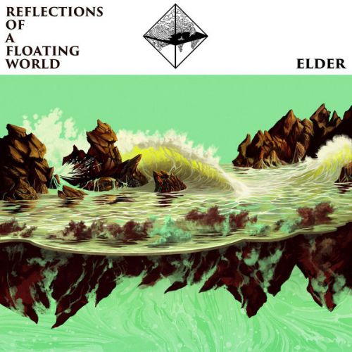 Elder - Reflections of a Floating World (2017)