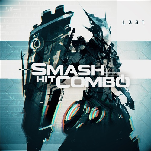 Smash Hit Combo - L33t (Deluxe Edition) (2017)