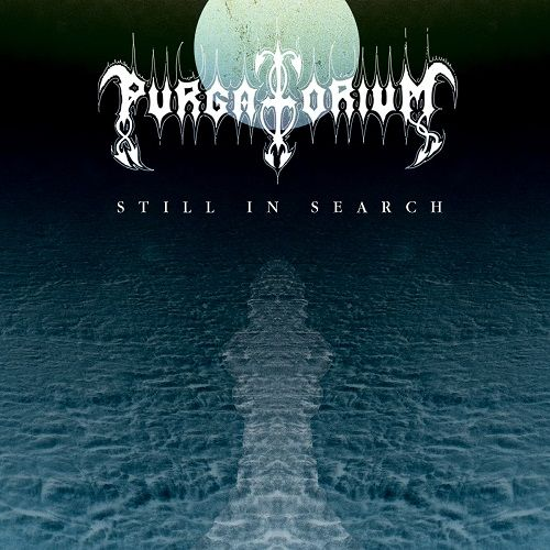 Purgatorium - Still In Search (2017)