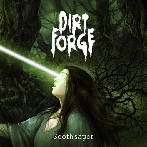 Dirt Forge - Soothsayer (2017)
