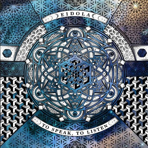 Eidola - To Speak, To Listen (2017)
