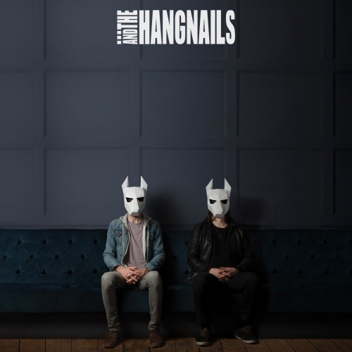 ...And The Hangnails - Dog (2017)