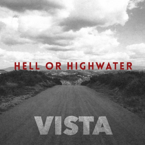 Hell Or Highwater - Vista (2017)