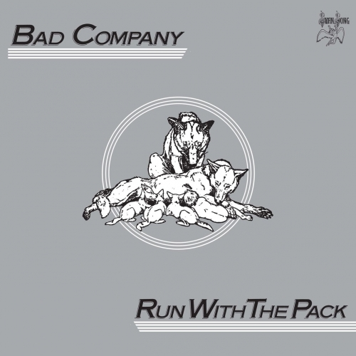 Bad Company - Run With The Pack (Reissue) (2017)