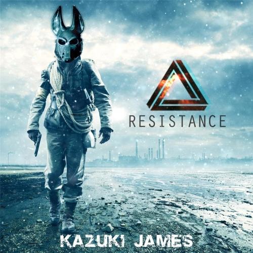 Kazuki James - Resistance (2017)