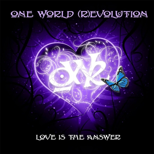 One World (R)evolution - Love Is the Answer (2017)