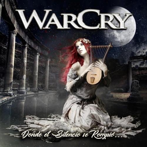 Warcry - Donde el Silencio Se Rompió... (2017)
