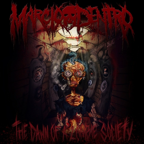 Marcio Dentro - The Dawn of a Zombie Society (2017)