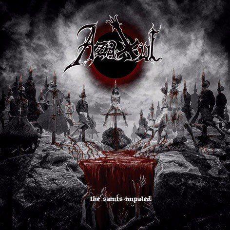 Azaxul - The Saints Impaled (2017)