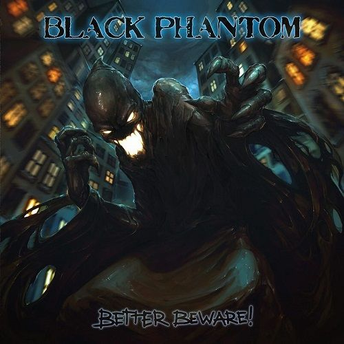 Black Phantom - Better Beware! (2017)