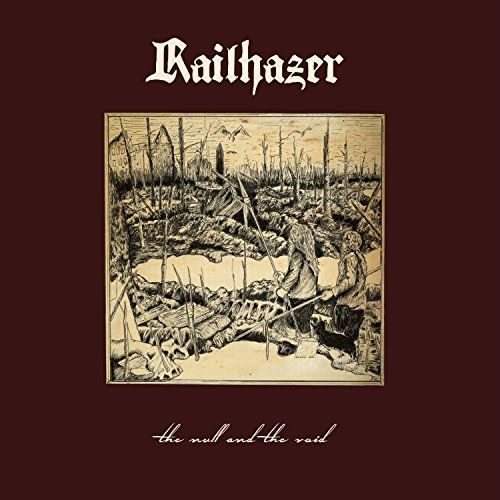 Railhazer - The Null and the Void (2017)