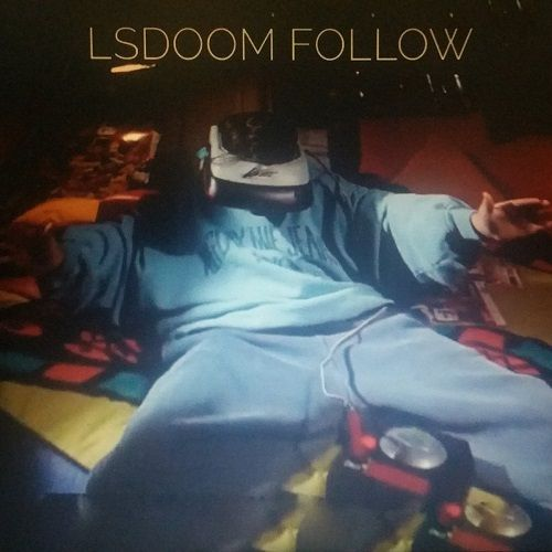 LSDoom - Follow (2017)